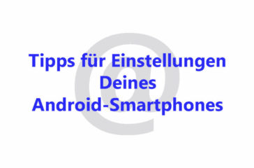 Android-Smartphone-Tipps